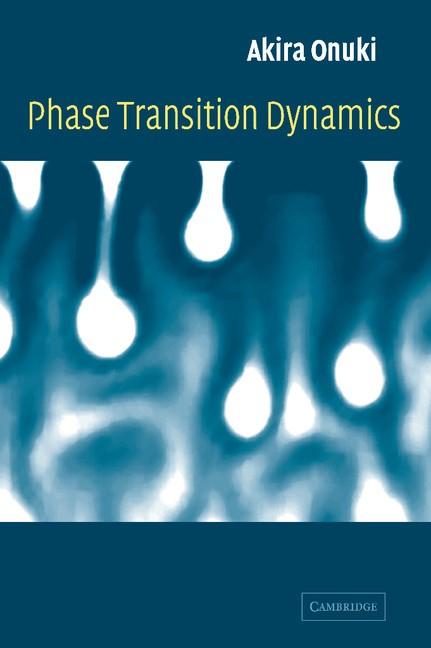 Abbildung von Onuki | Phase Transition Dynamics | 2002
