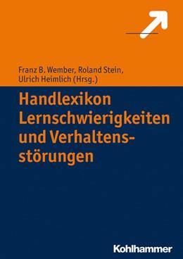 Abbildung von Heimlich / Stein | Handlexikon Lernschwierigkeiten und Verhaltensprobleme | 1. Auflage | 2014 | beck-shop.de