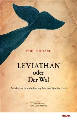 Abbildung von Hoare   Leviathan oder Der Wal   2013   Auf der Suche nach dem mythisc...
