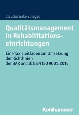 Abbildung von Welz-Spiegel | Qualitätsmanagement in Rehabilitationseinrichtungen | 2017 | Ein Praxisleitfaden zur Umsetz...