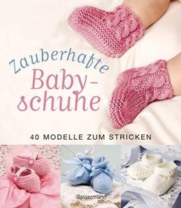 Abbildung von Zauberhafte Babyschuhe | 2013 | 40 Modelle zum Stricken