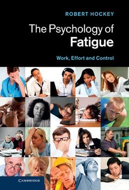 Abbildung von Hockey | The Psychology of Fatigue | 2013 | Work, Effort and Control