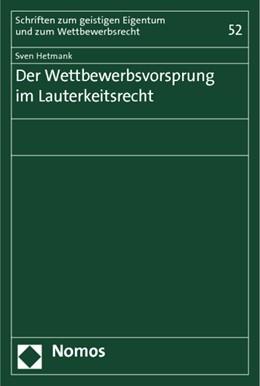 Abbildung von Hetmank | Der Wettbewerbsvorsprung im Lauterkeitsrecht | 2013 | 52