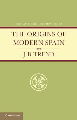 Abbildung von Trend | The Origins of Modern Spain | 2013