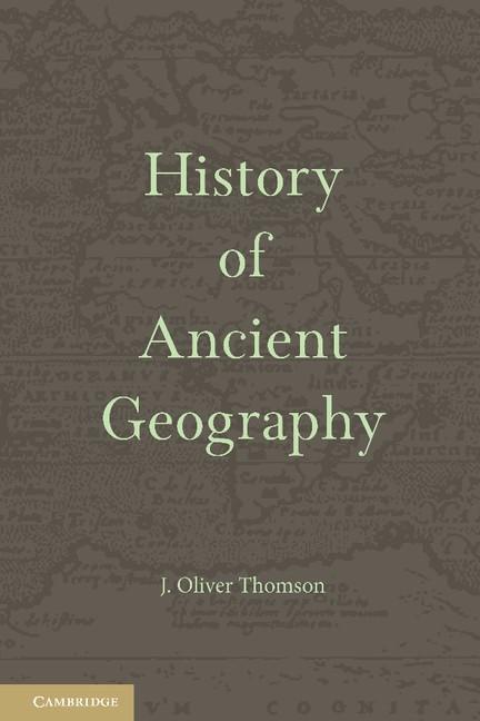 Abbildung von Thomson | History of Ancient Geography | 2013