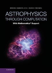 Abbildung von Koberlein / Meisel | Astrophysics Through Computation | 2013