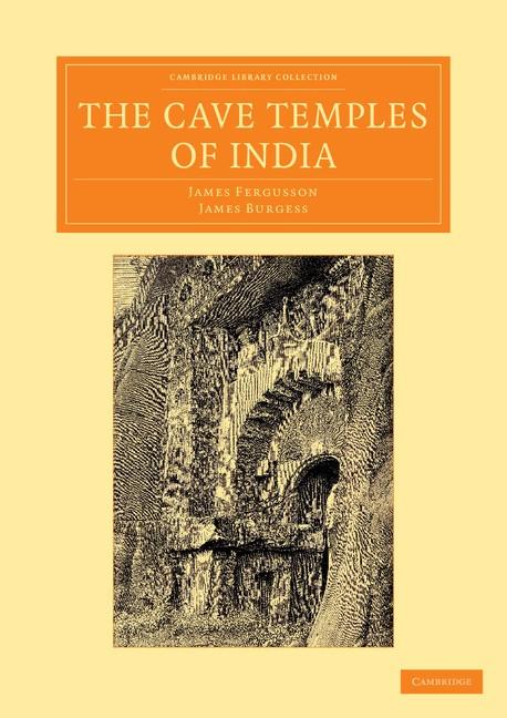 Abbildung von Fergusson / Burgess | The Cave Temples of India | 2013