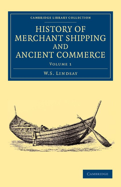 Abbildung von Lindsay | History of Merchant Shipping and Ancient Commerce | 2013