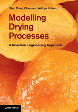 Abbildung von Chen / Putranto | Modeling Drying Processes | 2013 | A Reaction Engineering Approac...