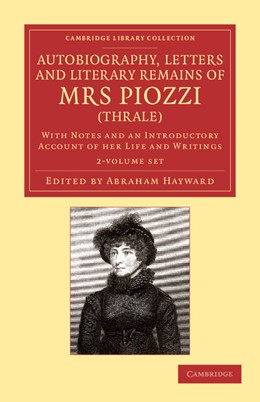 Abbildung von Piozzi / Hayward | Autobiography, Letters and Literary Remains of Mrs Piozzi (Thrale) 2 Volume Set | 2013