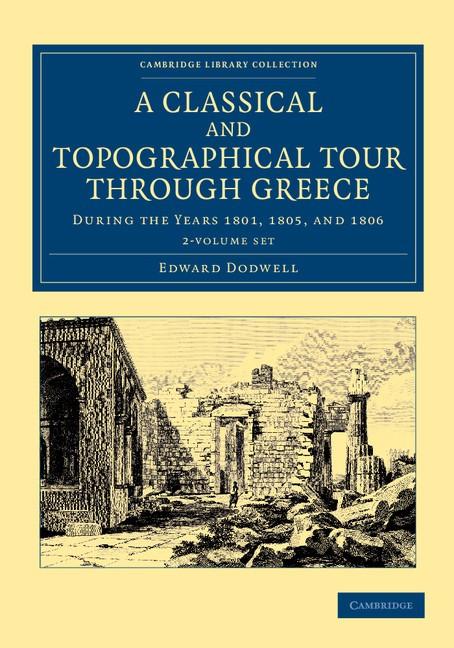 Abbildung von Dodwell   A Classical and Topographical Tour through Greece 2 Volume Set   2013