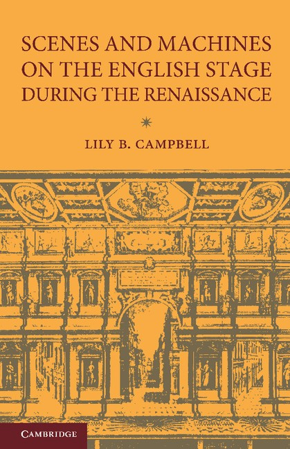 Abbildung von Campbell | Scenes and Machines on the English Stage during the Renaissance | 2013