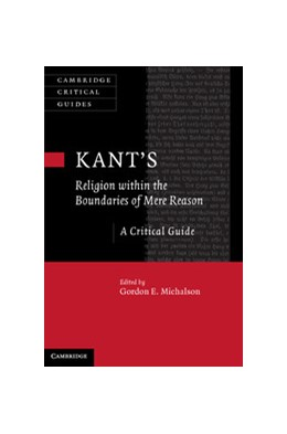 Abbildung von Michalson | Kant's Religion within the Boundaries of Mere Reason | 2014 | A Critical Guide