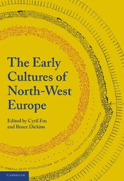Abbildung von Fox / Dickins | The Early Cultures of North-West Europe | 2013