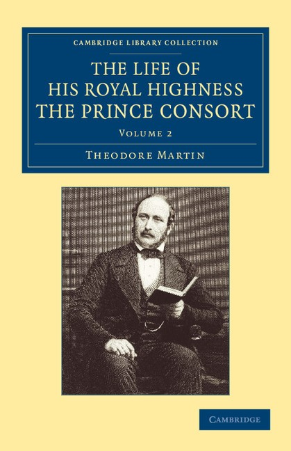 Abbildung von Martin   The Life of His Royal Highness the Prince Consort   2013
