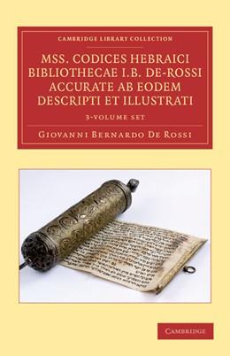 Abbildung von De Rossi | Mss. Codices Hebraici Bibliothecae I. B. De-Rossi Accurate ab Eodem Descripti et Illustrati 3 Volume Set | 2013