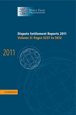 Abbildung von Dispute Settlement Reports 2011: Volume 10, Pages 5237-5612 | 2013