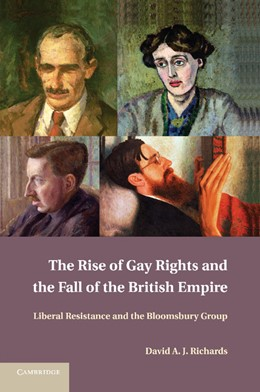 Abbildung von Richards | The Rise of Gay Rights and the Fall of the British Empire | 2013 | Liberal Resistance and the Blo...