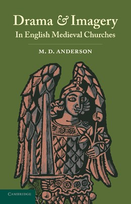 Abbildung von Anderson | Drama and Imagery in English Medieval Churches | 2013
