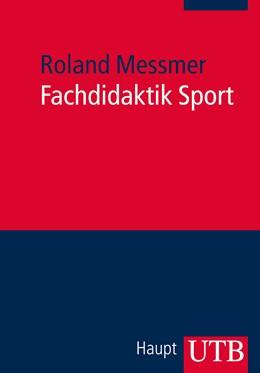 Abbildung von Messmer | Fachdidaktik Sport | Aufl. | 2013 | 3881