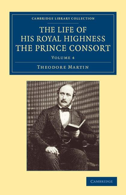 Abbildung von Martin | The Life of His Royal Highness the Prince Consort | 2013