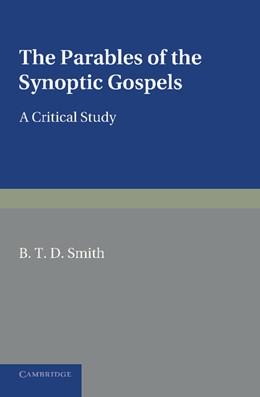 Abbildung von Smith   The Parables of the Synoptic Gospels   2013   A Critical Study