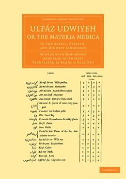 Abbildung von Ulfáz Udwiyeh, or the Materia Medica | 2013 | In the Arabic, Persian, and Hi...