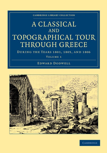 Abbildung von Dodwell | A Classical and Topographical Tour through Greece | 2013