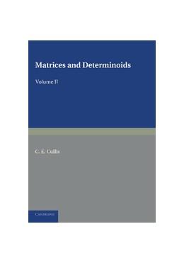 Abbildung von Cullis | Matrices and Determinoids: Volume 2 | 2013