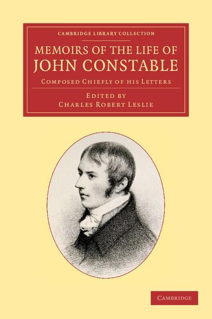 Abbildung von Leslie / Constable | Memoirs of the Life of John Constable, Esq., R.A. | 2013