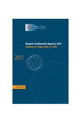 Abbildung von Dispute Settlement Reports 2011: Volume 2, Pages 683-1474 | 2013