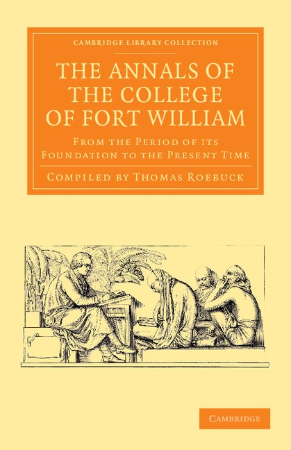 Abbildung von The Annals of the College of Fort William | 2013
