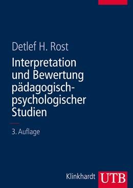 Abbildung von Rost | Interpretation und Bewertung pädagogisch-psychologischer Studien | 3. Auflage | 2013 | 8518 | beck-shop.de