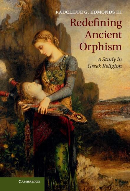 Abbildung von Edmonds III | Redefining Ancient Orphism | 2013