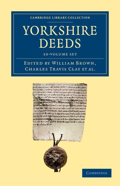 Abbildung von Brown / Clay / Price / Hebditch | Yorkshire Deeds 10 Volume Set | 2013