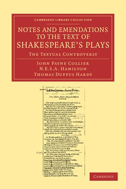 Abbildung von Collier / Hamilton / Hardy | Notes and Emendations to the Text of Shakespeare's Plays | 2013 | The Textual Controversy
