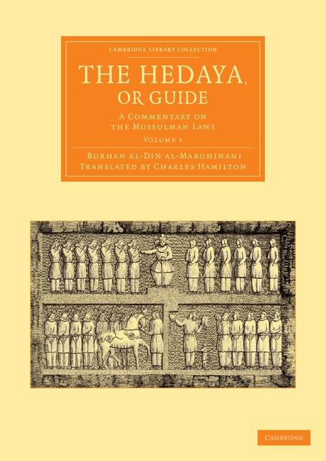 Abbildung von Burhan al-Din al-Marghinani | The Hedaya, or Guide | 2013