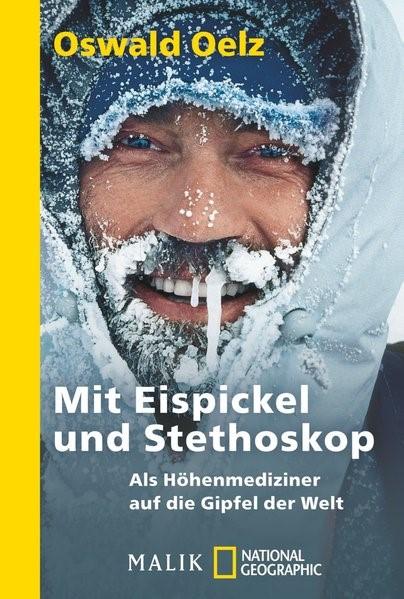 Mit Eispickel und Stethoskop | Oelz, 2013 | Buch (Cover)