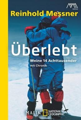 Abbildung von Messner | Überlebt | 2013 | Meine 14 Achttausender