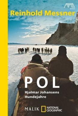 Abbildung von Messner | Pol | 2013 | Hjalmar Johansens Hundejahre