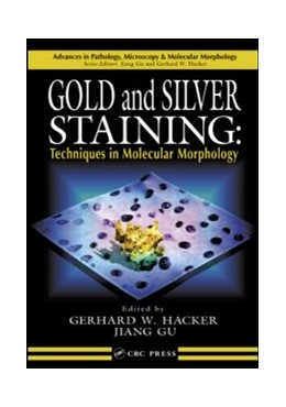 Abbildung von Hacker / Gu   Gold and Silver Staining   2002   Techniques in Molecular Morpho...