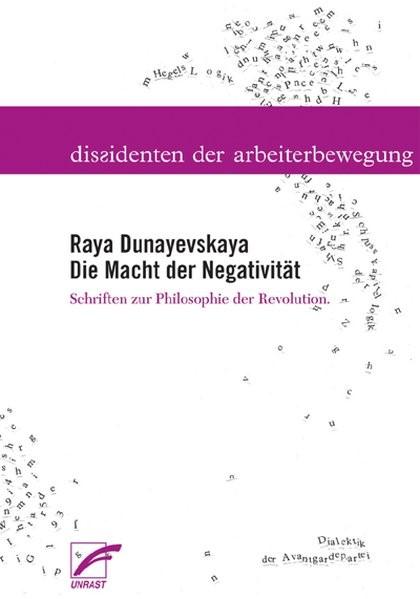 Die Macht der Negativität | Dunayevskaya / Anderson / Hudis, 2008 | Buch (Cover)
