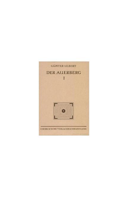 Cover: Günter Ulbert, Münchner Beiträge zur Vor- und Frühgeschichte 45:  Der Auerberg I