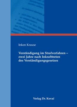 Abbildung von Krause | Verständigung im Strafverfahren | 1. Auflage 2013 | 2013