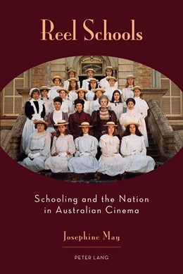 Abbildung von May   Reel Schools   2013   Schooling and the Nation in Au...