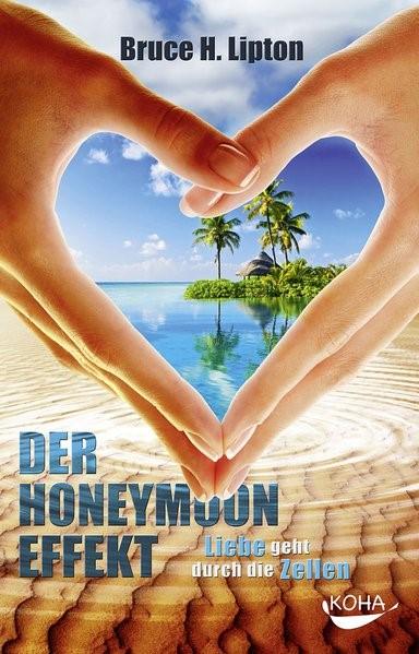 Der Honeymoon-Effekt | Lipton, 2013 | Buch (Cover)