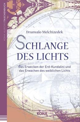 Abbildung von Melchizedek   Schlange des Lichts   2013   Das Erwecken der Erd-Kundalini...