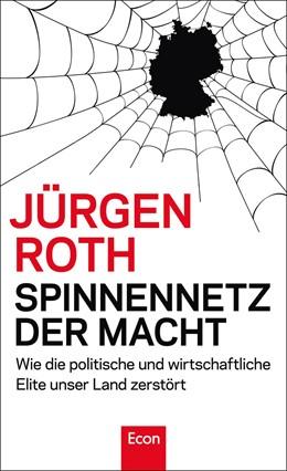 Abbildung von Roth | Spinnennetz der Macht | 1. Auflage | 2013 | beck-shop.de
