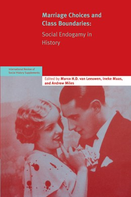 Abbildung von van Leeuwen | Marriage Choices and Class Boundaries: Volume 13 | 2006 | Social Endogamy in History