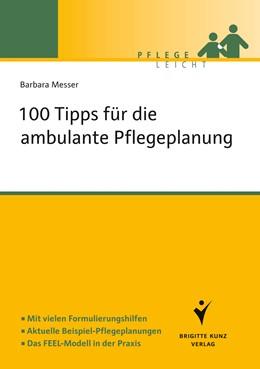 Abbildung von Messer   100 Tipps für die ambulante Pflegeplanung   1. Auflage 2013   2013   Mit vielen Formulierungshilfen...